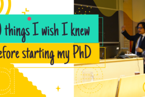 pic_10 things I wish I knew before starting my PhD
